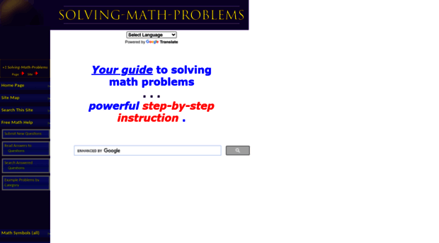 website that solves math problems Webmath is a math-help web site that generates answers to specific math questions and problems, as entered by a user, at any particular moment the math answers are generated and displayed real-time, at the moment a web user types in their math problem and clicks solve in addition to the answers, webmath also shows the student how.